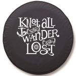 Knot All Who Wander are Lost Tire Cover on Black Vinyl